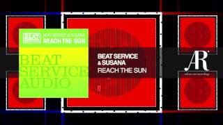Beat Service & Susana - Reach The Sun