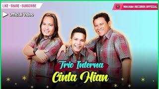 Interna Trio - Cinta Hian