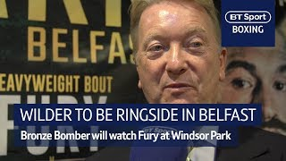 Frank Warren: Wilder will be ringside to watch Fury at Windsor Park