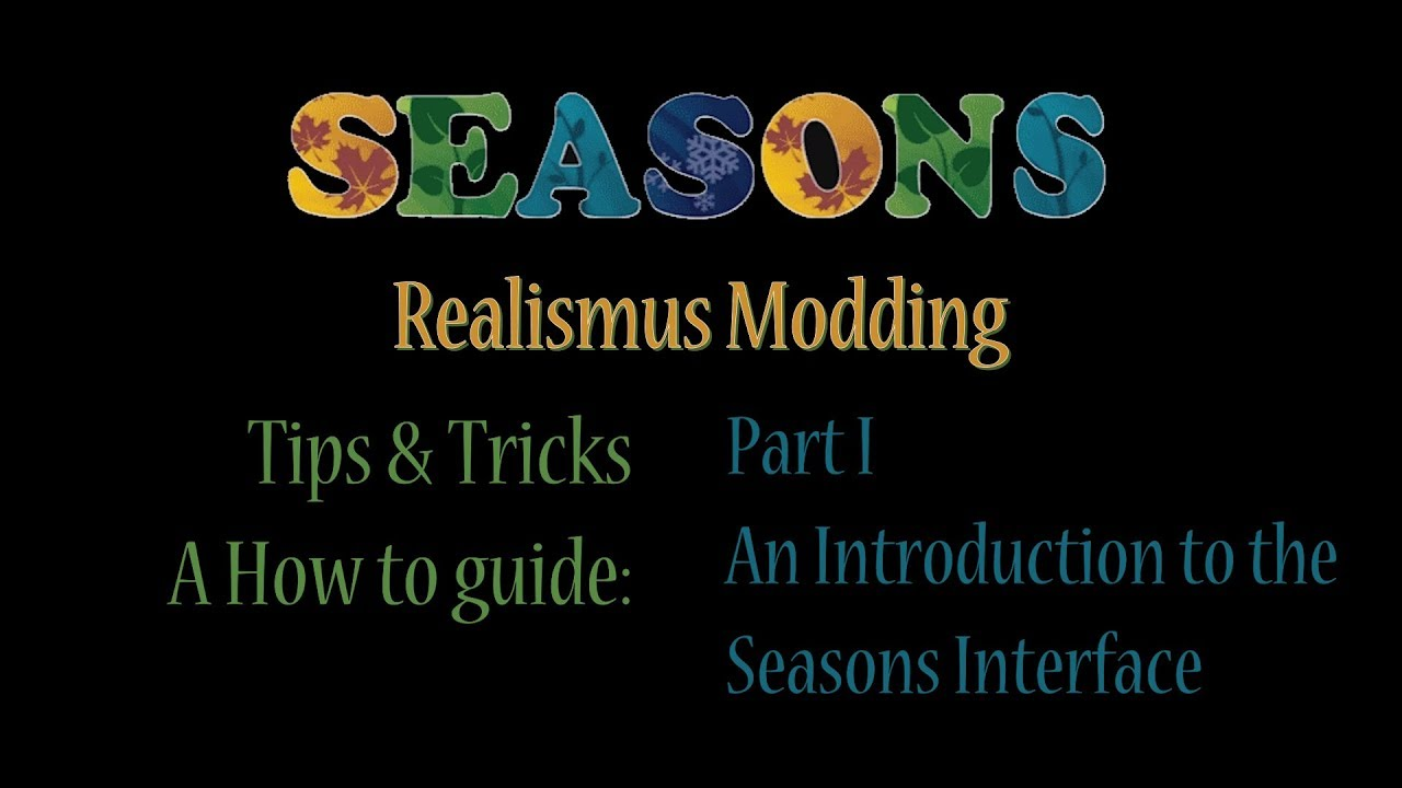 d6b0b1db6eee FS17 - Seasons Mod - Tips and Tricks - Part 1 An introduction to seasons  interface