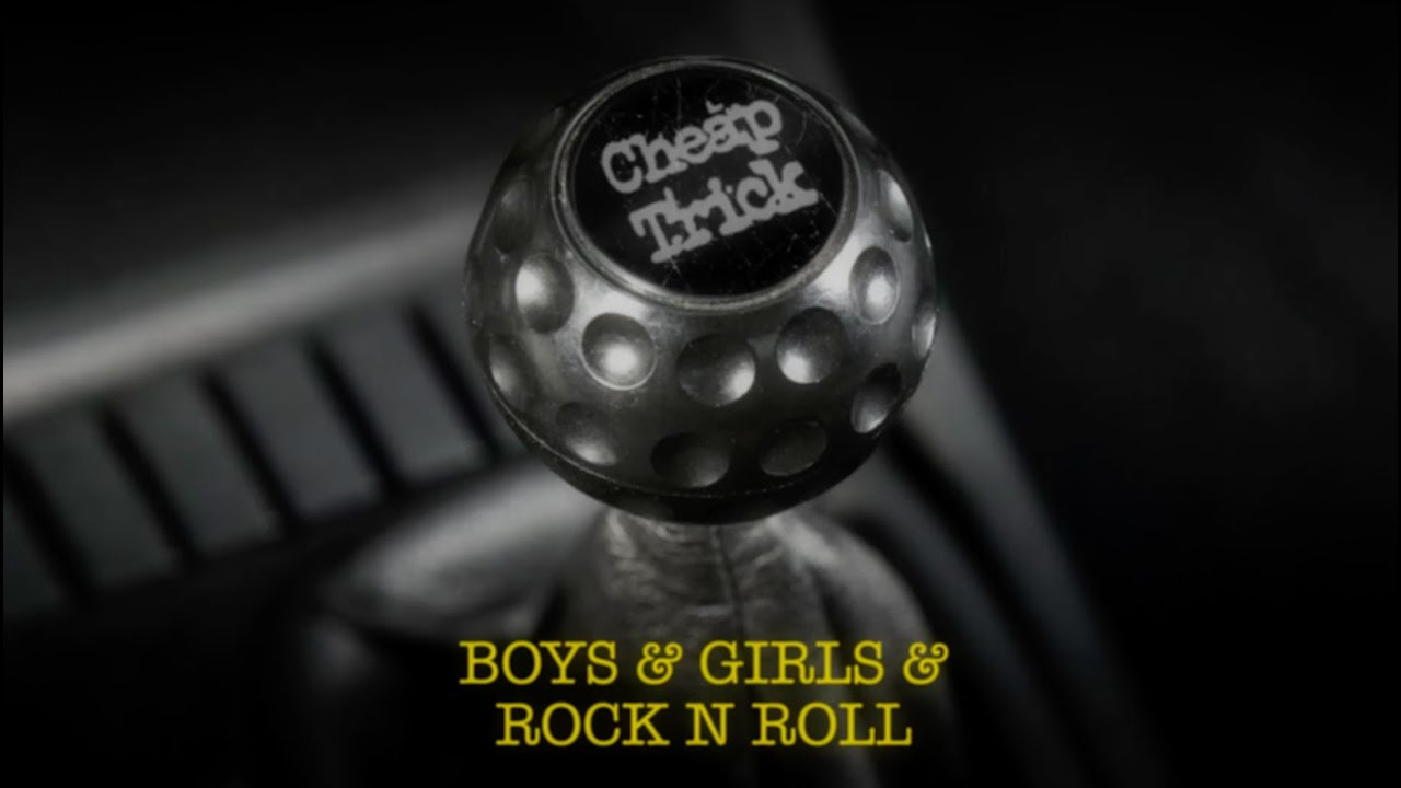 Cheap Trick - Boys & Girls & Rock N Roll