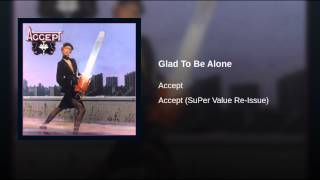 Glad To Be Alone