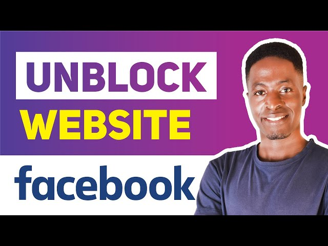 How To Unblock A Website on Facebook in 2020 (Unblock URL on Facebook)