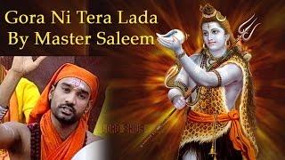 Gora Ni Tera Lada || Superhit Shiv Bhajan || Master Saleem || Live #Jaibalamusic