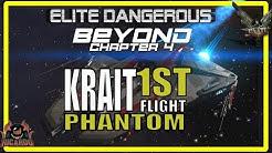 Elite Dangerous Krait Phantom released 1st Flight and thoughts