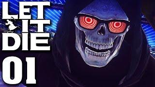 LET IT DIE ᴴᴰ #01 - Punk-Rock Dark Souls!?