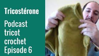 Podcast tricot épisode 6