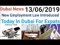 UAE: New Employment Law Introduced || Important Dubai News 2019