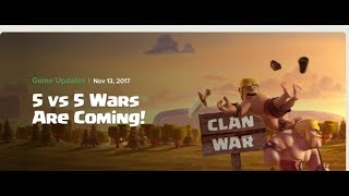 News! 5v5 Clan Wars! | Clash of Clans | Good or Bad?