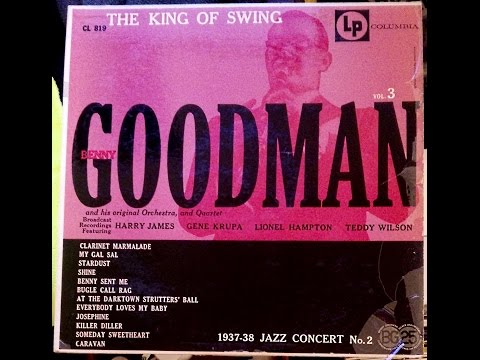 Benny Goodman And His Orchestra ‎– 1937-38 Jazz Concert No. 2 - The King Of Swing Vol. 3