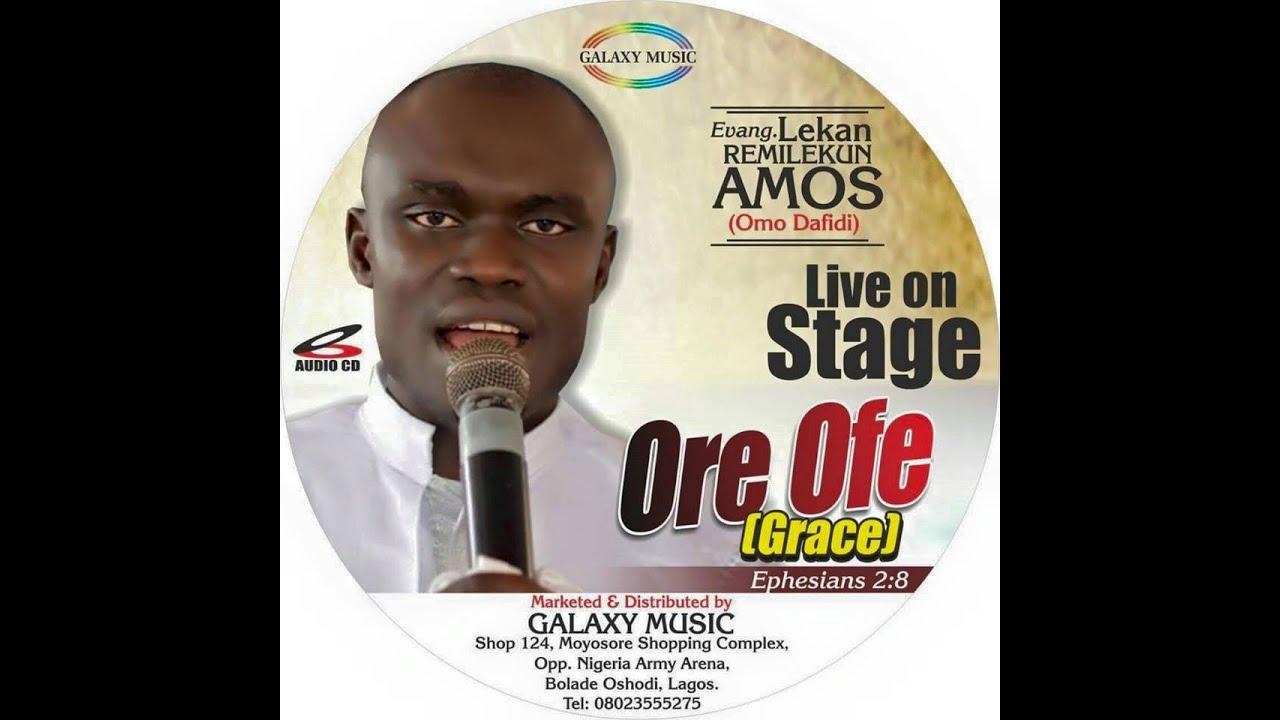 Download lekan remilekun amos ore ofe