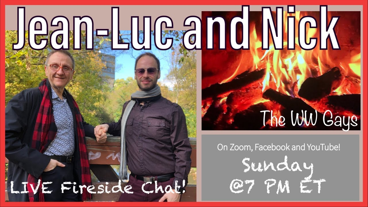 WW Gays Fireside Chat LIVE! October 25th 2020