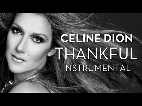 Celine Dion - Thankful - Instrumental