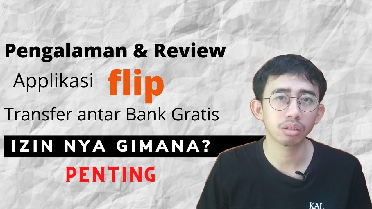 Download Irit Duit Pake Flip ! Pengalaman & Review Aplikasi Flip Transfer Antar Bank Gratis Tanpa Biaya Admin