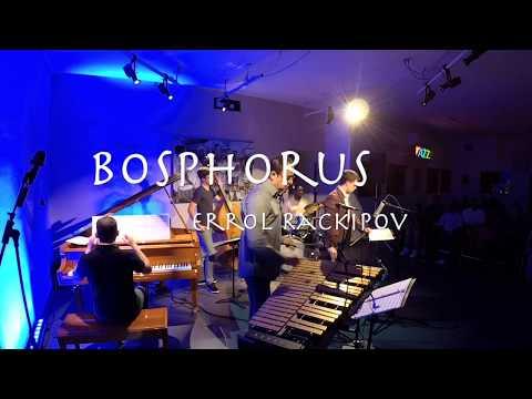 Bosphorus (Errol Rackipov Group)