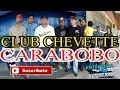 Club Chevette Carabobo - ENTREVISTA