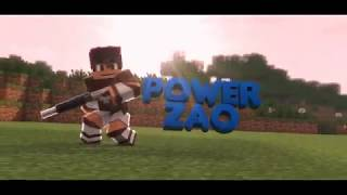 POWERZAO Intro - #26