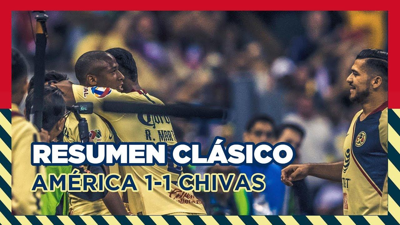 Resumen Todos Los Goles Clásico Club América 1 1 Guadalajara