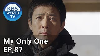 My Only One | 하나뿐인 내편 EP87 [SUB : ENG, CHN / 2019.02.23]