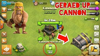 Geming the CANNON to Geared Up || Clash of Clans