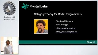 Category Theory for Mortal Programmers - Pivotal Labs SG Tech Talks