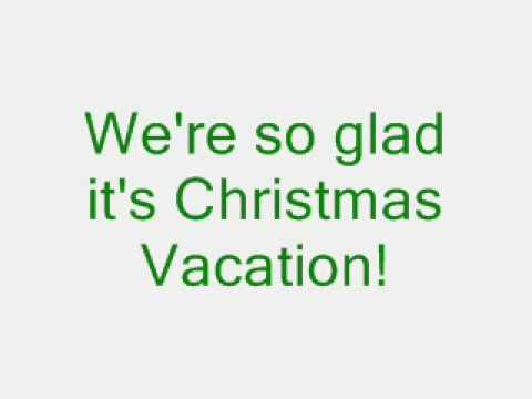 Christmas Vacation (A Video Sing-A-Long)