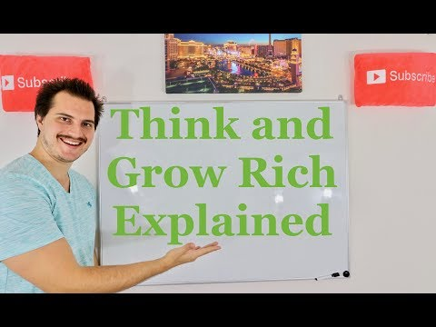 Think and Grow Rich Explained