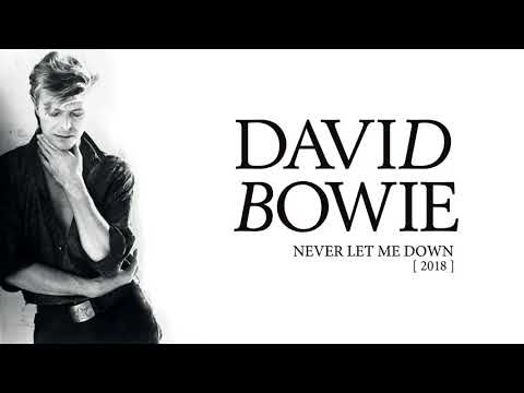 David Bowie - Never Let Me Down, 2018 (Official Audio)