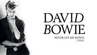 David Bowie Never Let Me Down 2018 Official Audio