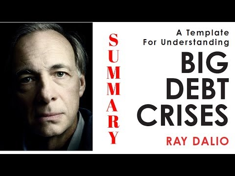 RAY DALIO's NEW BOOK SUMMARY - BIG DEBT CRISES