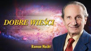 Dobre Wieści - Roman Nacht - Sposób na kontrolę umysłów - 22.01.2017