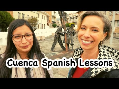 Cuenca Ecuador Walking Spanish Lessons (Learn Spanish Step By Step)