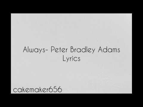 Always- Peter Bradley Adams (Lyrics)