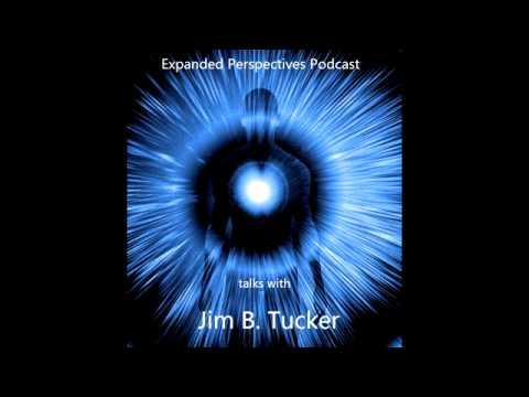 "Jim Tucker ""Life Before Life"" and ""Return to Life"""