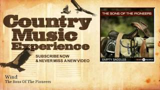The Sons Of The Pioneers - Wind - Country Music Experience YouTube Videos