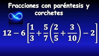 24. Fracciones con paréntesis y corchete: suma, resta, multiplicación (Respuesta video 23)