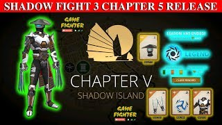 Shadow Fight 3 Official Chapter 5: SHADOW ISLAND release || Get Season rewards and Review √