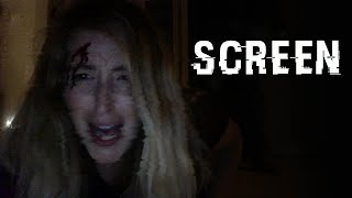 Screen   A Quarantine Horror Short Film