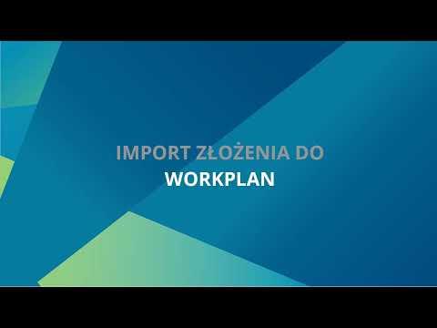 WORKPLAN | Import wykazu części z VISI - Tutorial