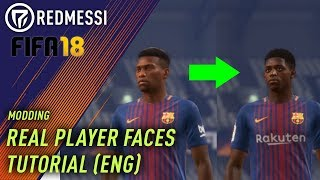 [TUTORIAL] [ENG] FIFA 18 - Change Faces to real ones - get real Player Faces