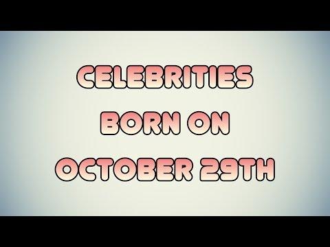 Celebrities born on October 29th