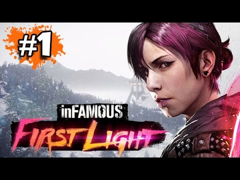 FR - INFAMOUS FIRST LIGHT - PS4 - Let's Play / Gameplay Français (#1)