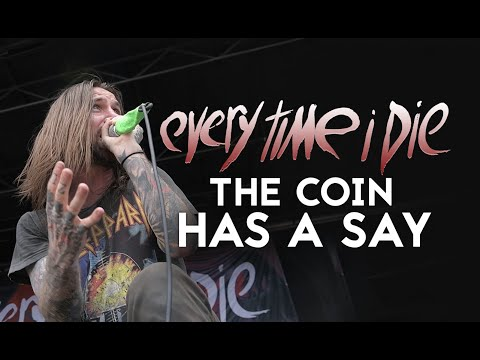 """Every Time I Die - """"The Coin Has A Say"""" LIVE On Vans Warped Tour"""