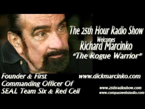 Richard Marcinko - Founder Navy SEAL Teams One & Six - The Rogue Warrior