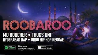 Gambar cover ROOBAROO - Mo Boucher, THUGS UNIT, Hyderabad Rap, Urdu Hip Hop Reggae