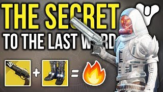 THE SECRET TO THE LAST WORD... IS ONE EXOTIC!! (Destiny 2)