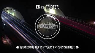 @EntzugszKlinique  vs. TRIPTER @ TEKKNOTRIBE meets 7 YEARS ENTZUGSZKLINIQUE [HD]