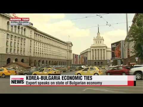 Business Today  Korea, Bulgaria economic ties