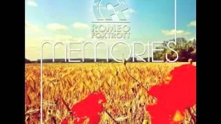 Romeofoxtrott - Memories (Raumaktusik RMX)