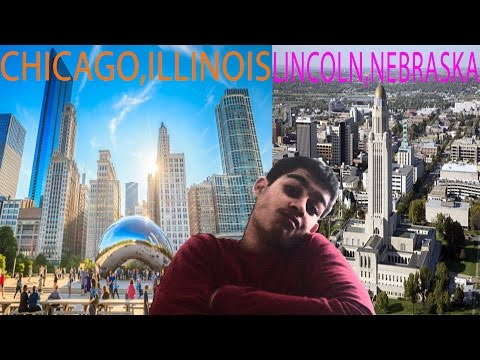 Lincoln, Nebraska and Chicago, Illinois Trip